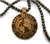brown wooded chain 'The world is yours'