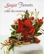 Sugar Flowers for cake decorating (Alan Dunn)