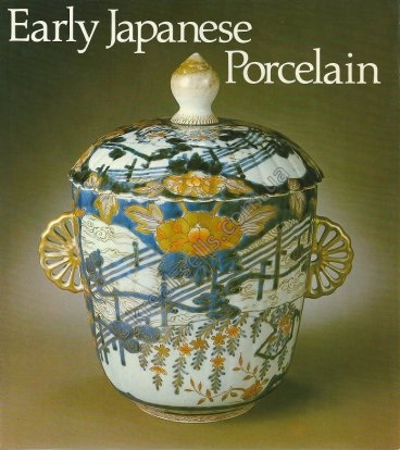 Early Japanese Porcelain.  F.Reichel  Dresden collection