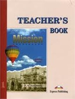 MISSION 1 TEACHER'S BOOK КНИГА ДЛЯ УЧИТЕЛЯ