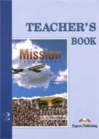 MISSION 2 TEACHER'S BOOK КНИГА ДЛЯ УЧИТЕЛЯ