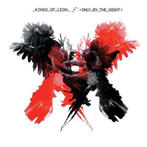 Kings of Leon Only By the Night