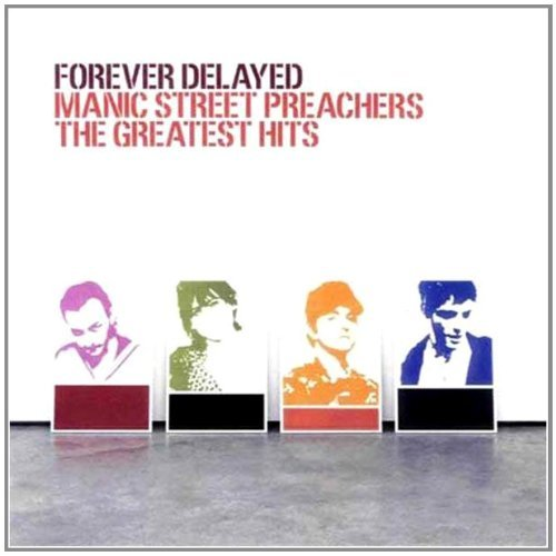 Manic Street Preachers Forever Delayed