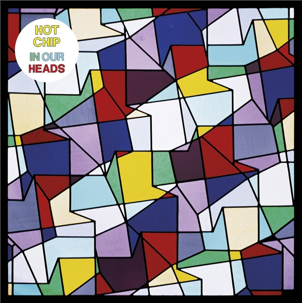 Hot Chip In Our Heads