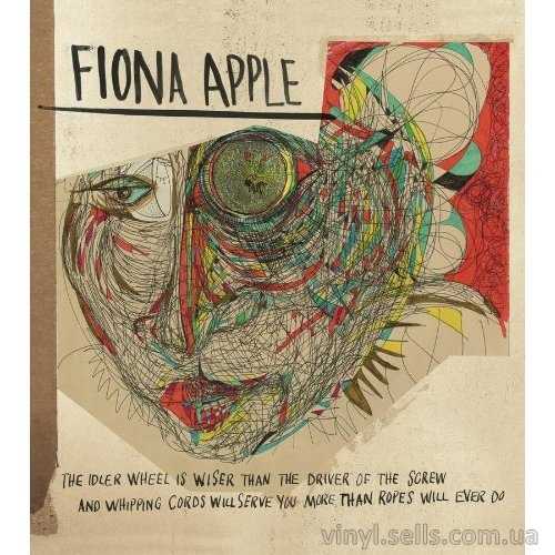 Fiona Apple The Idler Wheel Is Wiser Than The Driver Of The Screw