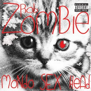 Zombie, Rob Mondo Sex Head