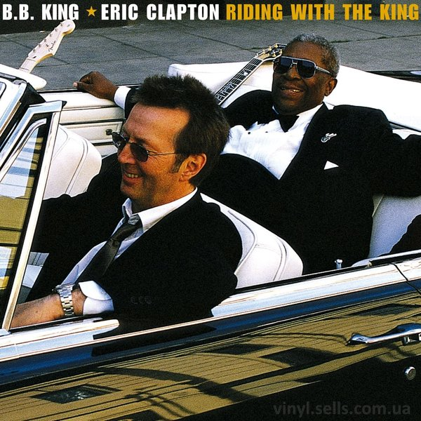 Clapton, Eric & B.B. King Riding With the King