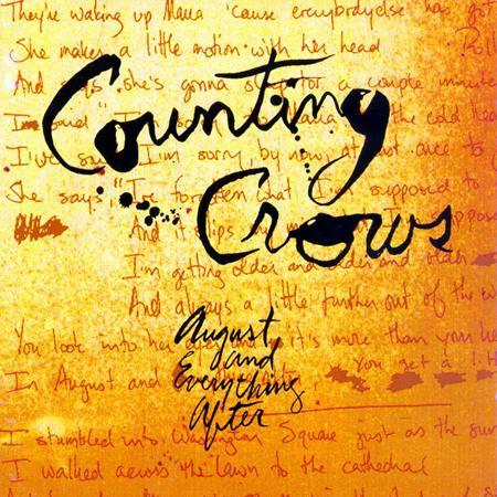Counting Crows  AUGUST AND EVERYTHING AFTER