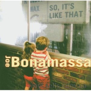 Joe Bonamassa So, It's Like That