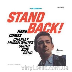 Charlie Musselwhite Stand Back