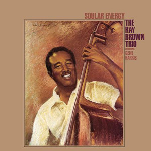 The Ray Brown Trio* Featuring Gene Harris – Soular Energy
