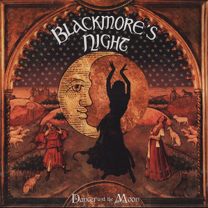 Blackmore'S Night Dancer and the Moon