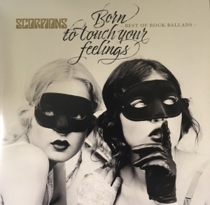 Scorpions ‎– Born To Touch Your Feelings - Best Of Rock Ballads
