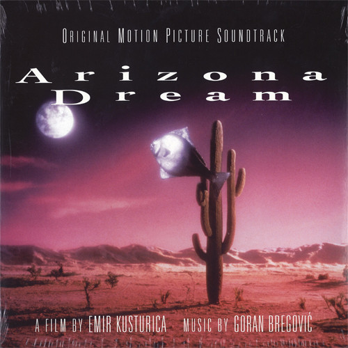 Goran Bregović ‎– Arizona Dream