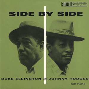 Duke Ellington, Johnny Hodges ‎– Side By Side