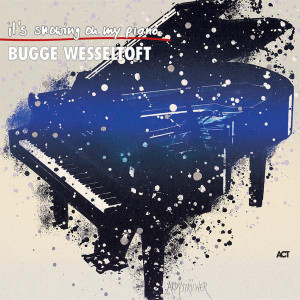 Bugge Wesseltoft ‎– It's Snowing On My Piano
