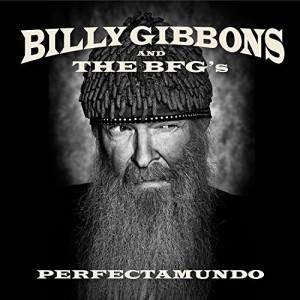 Billy Gibbons and The BFG's ‎– Perfectamundo