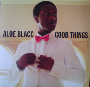 Aloe Blacc ‎– Good Things