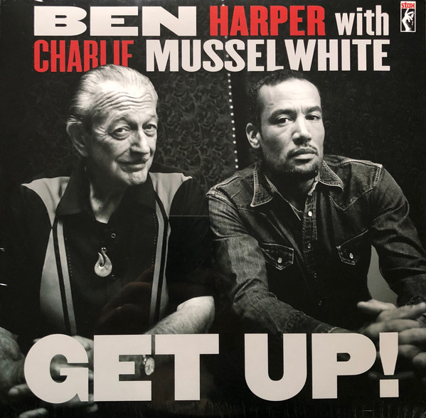 Ben Harper With Charlie Musselwhite ‎– Get Up!