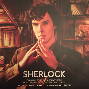 David Arnold And Michael Price (2) ‎– Sherlock (Original Television Soundtrack: Music From Series One, Two And Three)