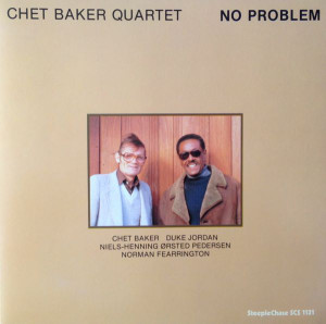 Chet Baker Quartet ‎– No Problem