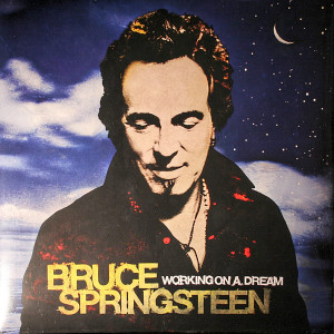 Bruce Springsteen ‎– Working On A Dream