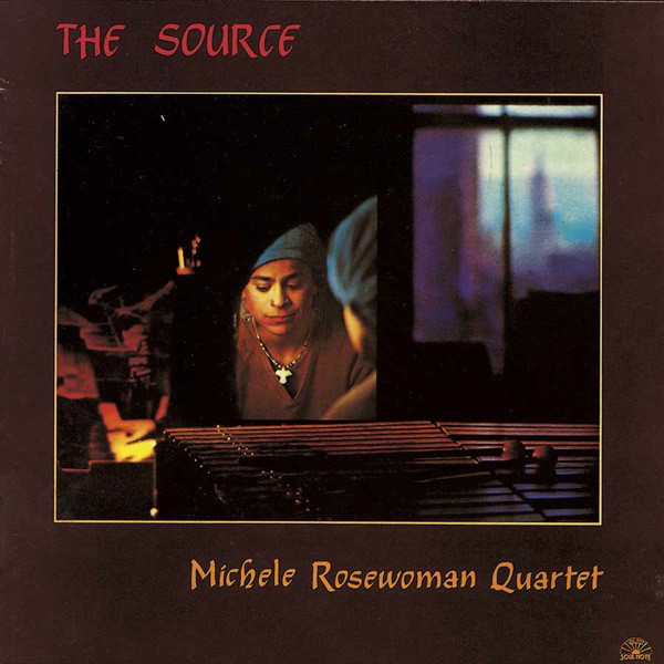 Michele Rosewoman Quartet ‎– The Source