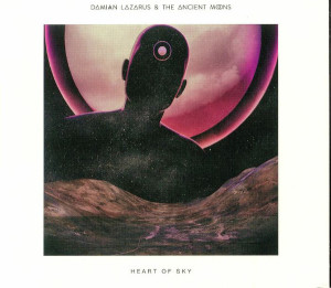 Damian Lazarus & The Ancient Moons – Heart Of Sky