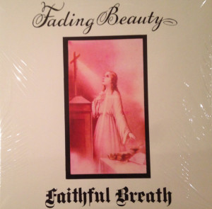 Faithful Breath ‎– Fading Beauty