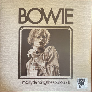 David Bowie - I'm Only Dancing (The Soul Tour 74) RSD 2020