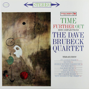 The Dave Brubeck Quartet – Time Further Out (Miro Reflections)