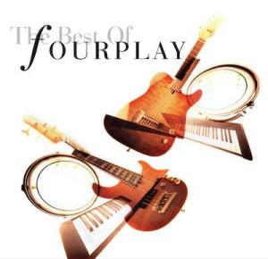 Fourplay  The Best Of Fourplay  2020 Remastered