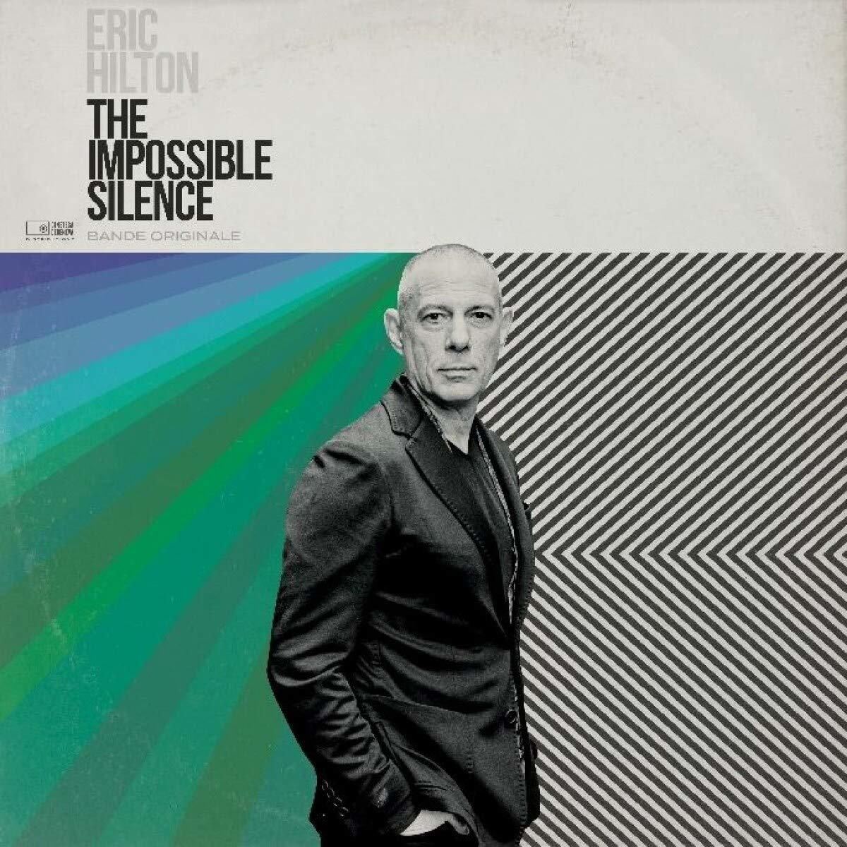 Eric Hilton – The Impossible Silence (Thievery Corporation co-founder)