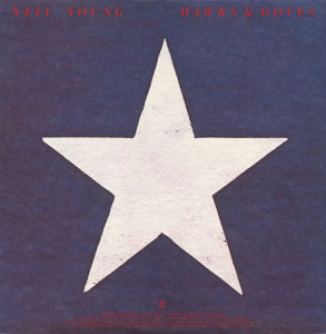 Neil Young – Hawks & Doves
