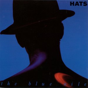 The Blue Nile – Hats