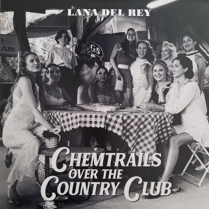 Lana Del Rey – Chemtrails Over The Country Club  ltd Yellow lp
