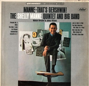 Shelly Manne  - Manne - That's Gershwin!
